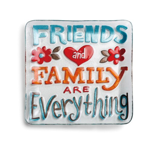 Friends_and_Family_are_everything_plate